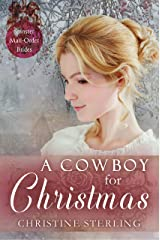 A Cowboy for Christmas (Spinster Mail Order Brides Book 11) Kindle Edition