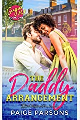 The Daddy Arrangement (Sugar 101 Book 1) Kindle Edition