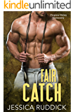 Fair Catch (Virginia Valley University Book 2)