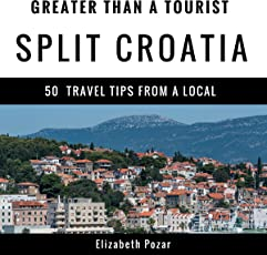 Greater Than A Tourist Split Croatia 50 Travel Tips From Local