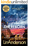 The Reborn (Forensic Scientist Dr Rhona MacLeod Book 7)