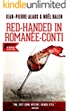 Red-handed in Romanée-Conti (Winemaker Detective Book 12)