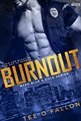 Burnout (NYPD Blue & Gold Book 1) Kindle Edition