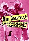 48 Thrills - A Glasgow Punk Tale (English Edition)