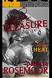 Sheer Pleasure (Chicago Heat Book 1)