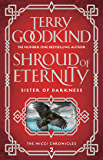 Shroud of Eternity (Sister of Darkness: The Nicci Chronicles Book 2)