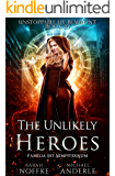 The Unlikely Heroes (Unstoppable Liv Beaufont Book 10)