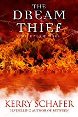 The Dream Thief: The Dream Wars, Book #2 (Science Fiction-Fantasy) Kindle Edition