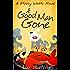 A Good Man Gone (Mercy Watts Mysteries Book 1)