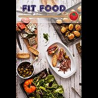 Fit Food: 400 heerlijke en gezonde recepten uit de vitale cuisine (Fitness Keuken)