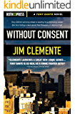 Without Consent (A Tony Dante Novel Book 1)