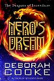 Nero's Dream: A Dragons of Incendium Short Story (The Dragons of Incendium Short Stories Book 1)