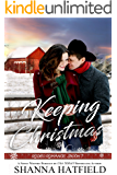 Keeping Christmas: Sweet Western Romance (Rodeo Romance Book 7)