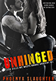 Unhinged (Iron Bulls MC meets Savage Dragons MC): Iron Bulls MC #5