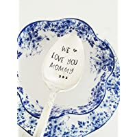 We Love You Mommy - Mother's Day Gift - Hand Stamped Spoon - Gift for Mom Under 20 - Cadeaux pour Maman - Fete des meres