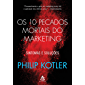 Os 10 pecados mortais do marketing: Sintomas e soluções