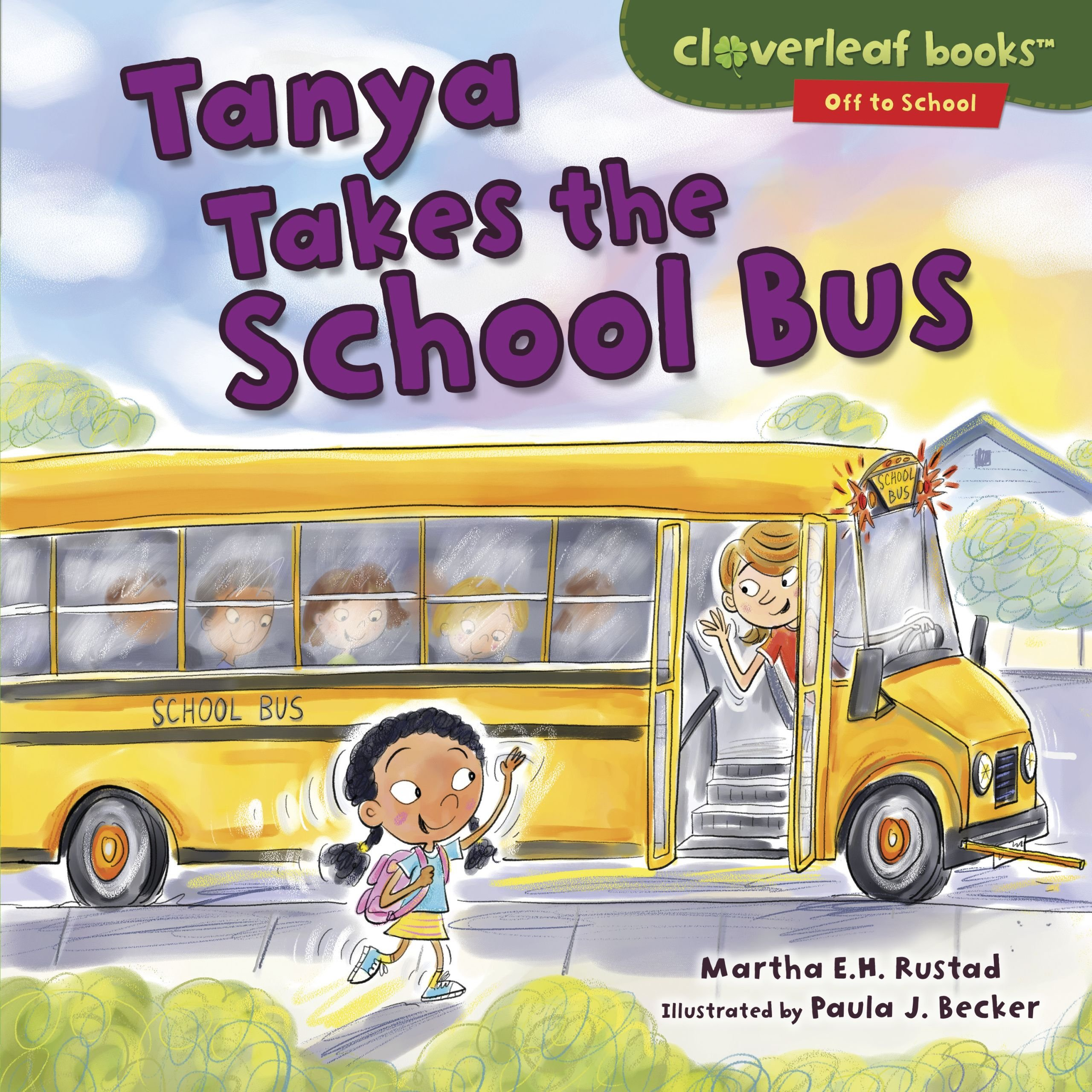 Tanya Takes the School Bus (Cloverleaf Books: Off to School)