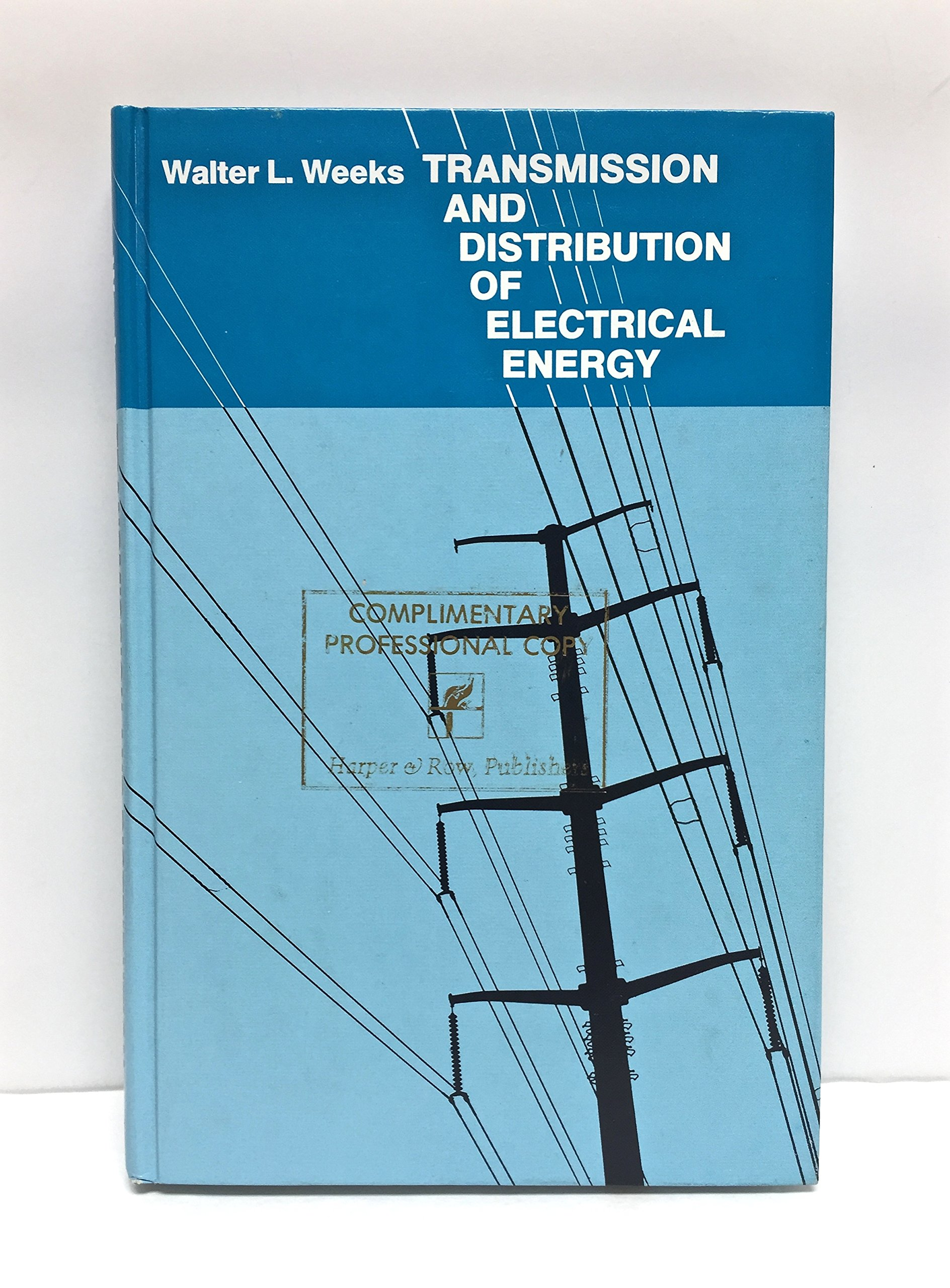 Transmission And Distribution Of Electrical Energy Walter Leroy Diagram Sub Weeks 9780060469825 Books