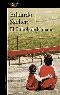 El fútbol, de la mano (Spanish Edition)