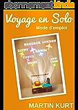 Voyages en solo: mode d'emploi