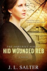Hid Wounded Reb Kindle Edition