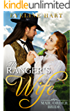 The Ranger's Wife: Mail Order Bride