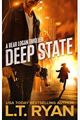 Deep State (Bear Logan Thrillers Book 4) Kindle Edition