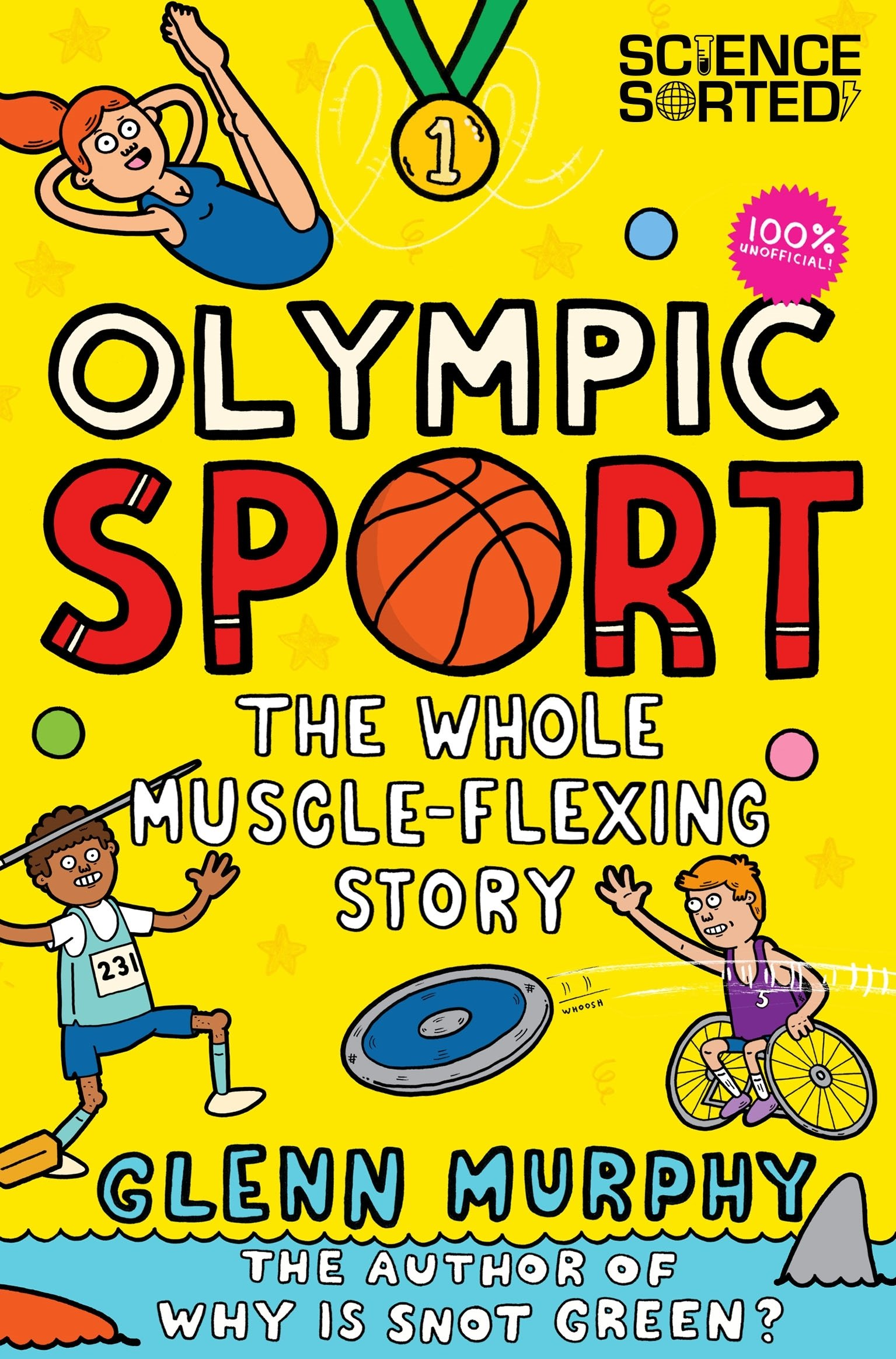 Olympic Sport: The Whole Muscle-Flexing Story: 100% Unofficial (Science Sorted)