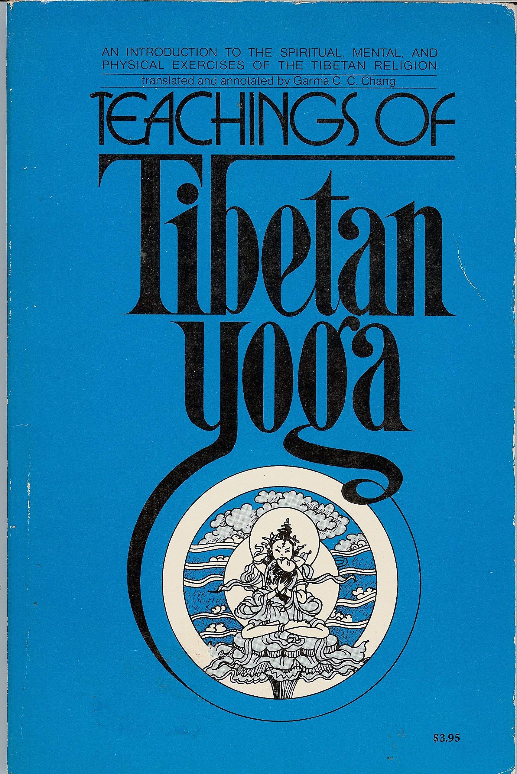 The Teachings Of Tibetan Yoga