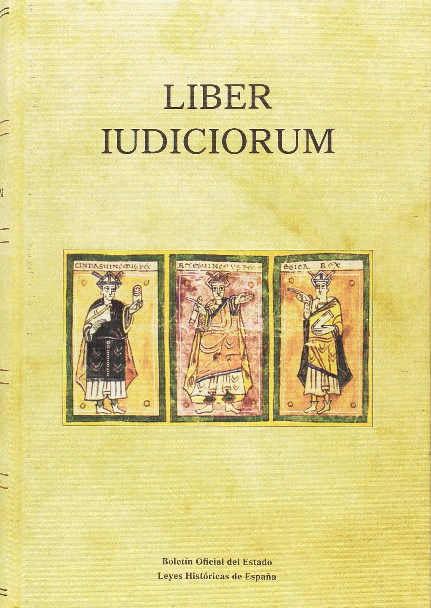 Liber Iudiciorum El Libro de los Juicios Leyes Históricas de ...