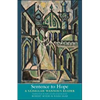 Sentence to Hope: A Sa'dallah Wannous Reader (The Margellos World Republic of Letters)