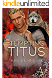 Tempting Titus (Paranormals of Avynwood Book 6)