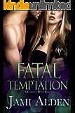 Fatal Temptation (Gemini Men Book 2)