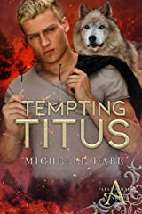 Tempting Titus (Paranormals of Avynwood Book 6) Kindle Edition