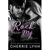 Rock Me (Ross Siblings Book 2)