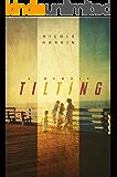 Tilting: A Memoir (English Edition)