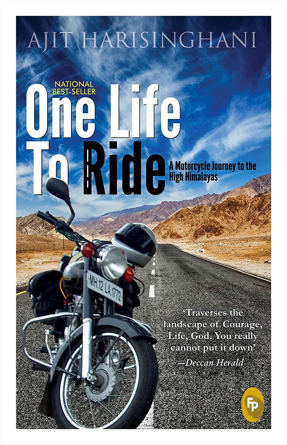 One Life to Ride: a journey to the high Himalaya's