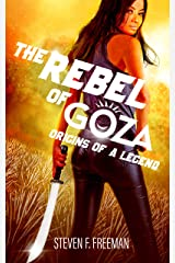 The Rebel of Goza Kindle Edition