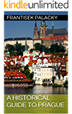 A Historical Guide to Prague