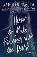 How To Make Friends With The