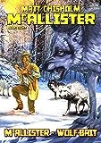 McAllister 8: McAllister - Wolfbait (A McAllister Western)