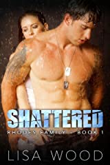 Shattered: Rhodes Family Book 1 Kindle Edition