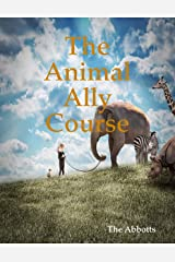 The Animal Ally Course Kindle Edition