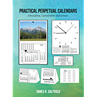 Practical Perpetual Calendars: Innovative, Convenient and Green