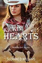 Kickin' Hearts (Rodeo Girl Series Book 1) Kindle Edition