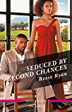 Seduced by Second Chances (Dynasties: Secrets of the A-List Book 3)