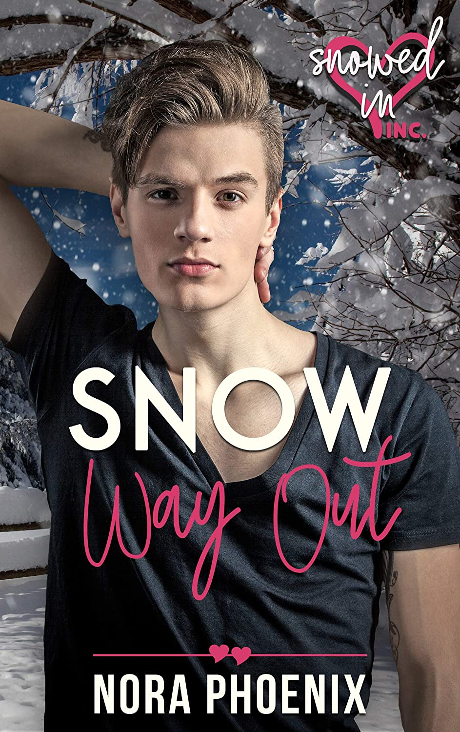 Snow Way Out (Snowed In - Valentines Inc. Book 7) (English ...