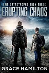 Erupting Chaos (EMP Catastrophe Book 3) Kindle Edition