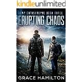 Erupting Chaos (EMP Catastrophe Book 3)