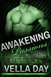 Awakening Passions: (A second chance at love) (Rock Hard, Montana Book 2)